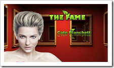 The Fame - Cate Blanchett