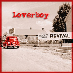 Loverboy RnR Revival