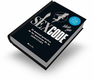 SEX CODE, Seducción Científica [ Libro ] – La Biblia de la Seducción. El manual práctico de los maestros de la seducción