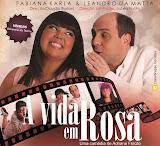A Vida em Rosa com Fabiana Karla em Campinas
