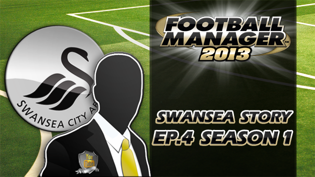 Let's Play Football Manager 2013 Swanning Along A Swansea story 4