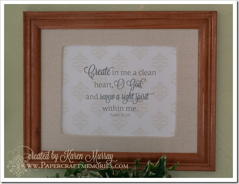Psalm 51:10 framed www.papercraftmemories.com