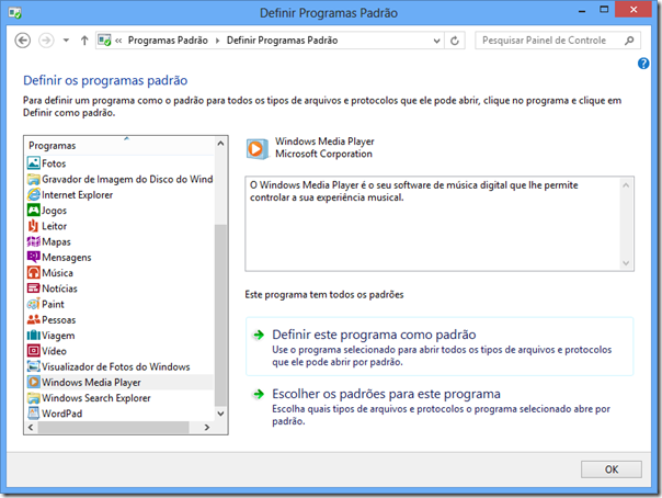 Selecione o Windows Media Player e clique em Definir este programa como padrão