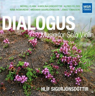 CD REVIEW: DIALOGUS - Music for Solo Violin (MSR Classics MS 1551)