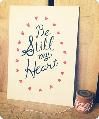 be still my heart by Rhianna Wurman