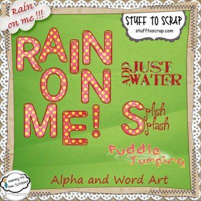 Rain on Me Alpha