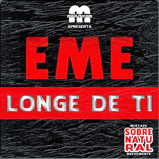 EME Longe De Ti