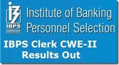 IBPS clerk-II Cwe results