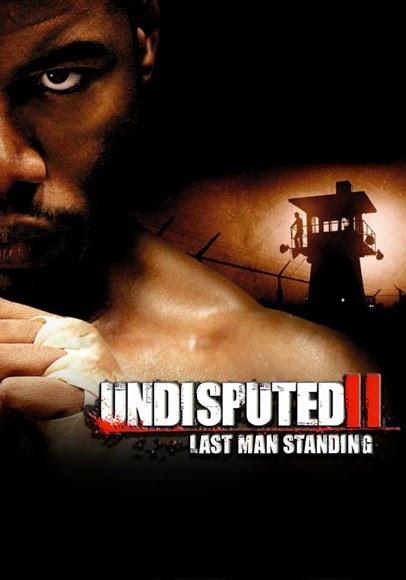 undisputed-ii-last-man-standing-52ebc7f3e985a