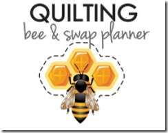 Quilting Bee and Swap Planner