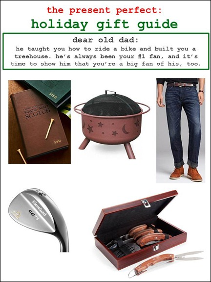 2011.12.19 - Holiday Gift Guide - Dear Old Dad