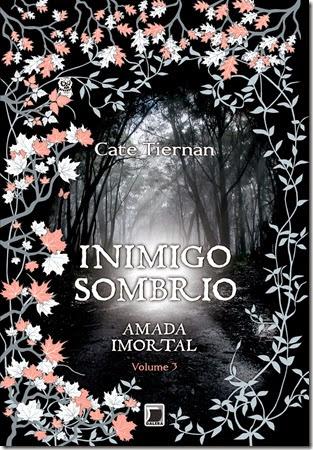 Inimigo Sombrio -Amada imortal 3
