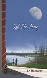 Off The Moon-LK Hunsaker