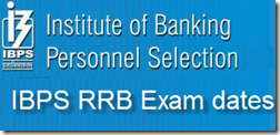 IBPS RRB Exam dates 2013
