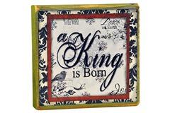 A King is Born Block 4x6