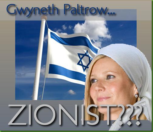 Gwyneth Paltrow - celebrity convert and zionist?