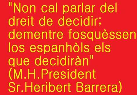 Heribert Barrera frasa