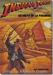 P00001 - Indiana Jones y el Secreto de la Pir&#161;mide  .howtoarsenio.blogspot.com