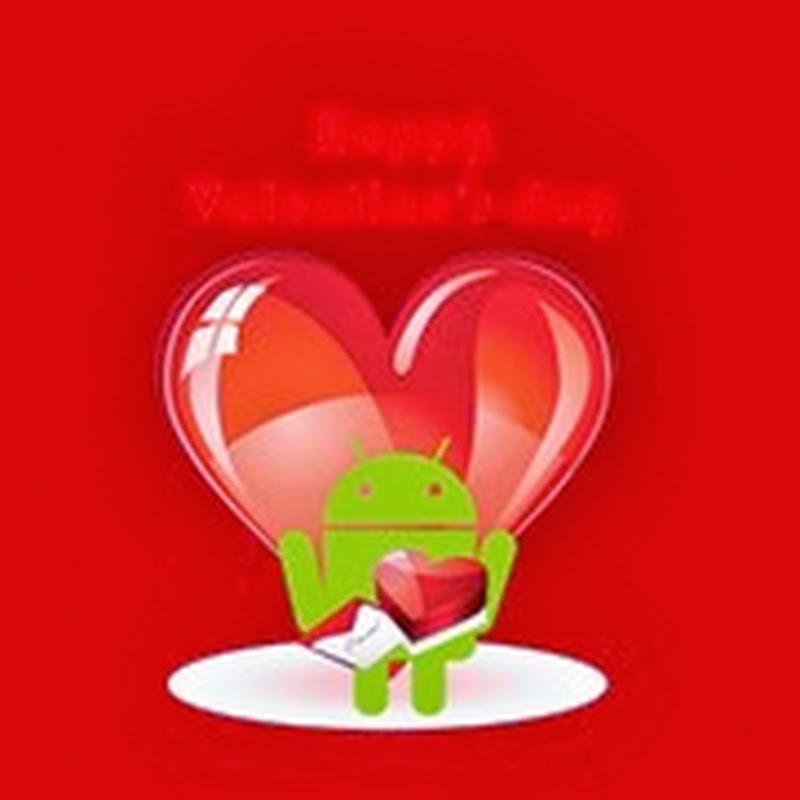 San Valentino passa per Android – La via più semplice per stupire la propria dolce metà!