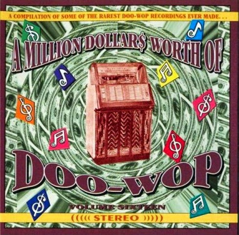 Million Dollars Worth Of Doo-Wop, Vol. 16 - [Front]