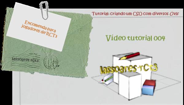 Tutorial CSO Vídeo 004 criação de um CSO Set com diversos ovls (lassoares-rct3)