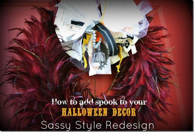 How to add spook to your Halloween Decor with Sassy Style Redesign