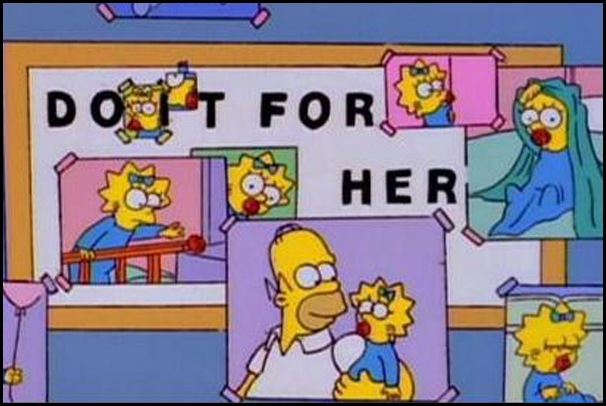 The-Simpsons-Homer-Maggie-Don't-Forget-You're-Here-Forever-Do-It-For-Her