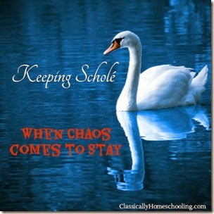 keeping scholé classically homeschooling