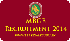 MBGB Recruitment 2015 – 376 Officer & Assistant Posts