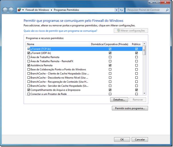 Para permitir um programa pelo Firewall, marque as caixas de seleção, para bloquear um programa, desmarque as caixas