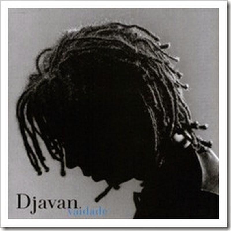 Vaidade – Djavan