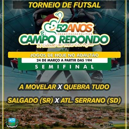 24.03 - Futsal - 52 anos Campo Redondo - A MOVELAR - ATLETICO SERRANO - SALGADO - QUEBRA TUDO -