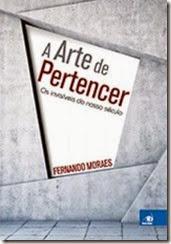 A arte de Pertencer – Fernando Moraes