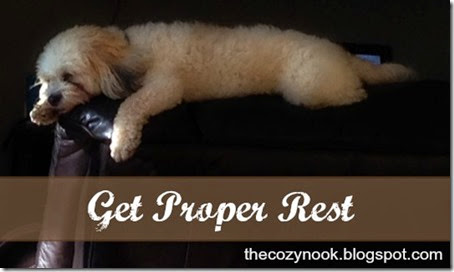 Get Proper Rest - The Cozy Nook