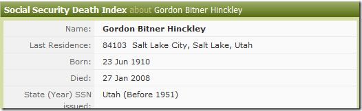 SSDI entry on Ancestry.com for Gordon B. Hinckley, former president of the Church of Jesus Christ of Latter-day Saints