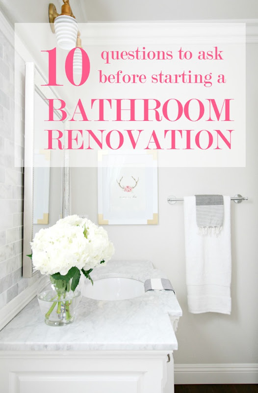 Bathroom Remodel Questions 10 questions to ask before starting a bathroom renovation - a