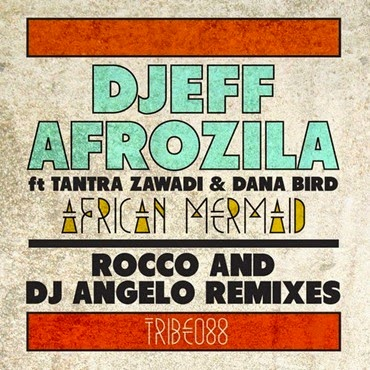 Djeff Afrozila - African Mermaid (Rocco) so 9dades