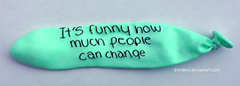 It's funny how much people can change
