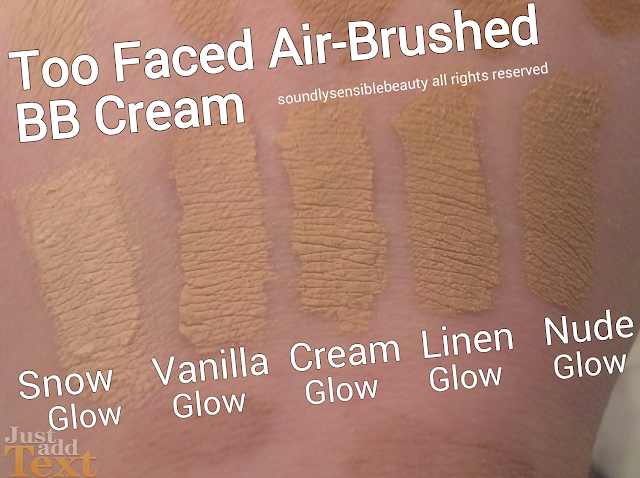Too Faced Air Buffed BB Cream, SPF 20; Review & Swatches of Shades, SNOW GLOW, VANILLA GLOW, CREAM GLOW, LINEN GLOW, NUDE GLOW