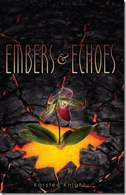 book cover of Embers and Echoes by Karsten Knight