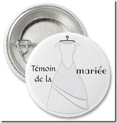 badge témoin de la mariée