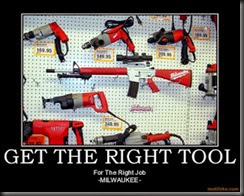 get-the-right-tool-demotivational-poster-1220997384
