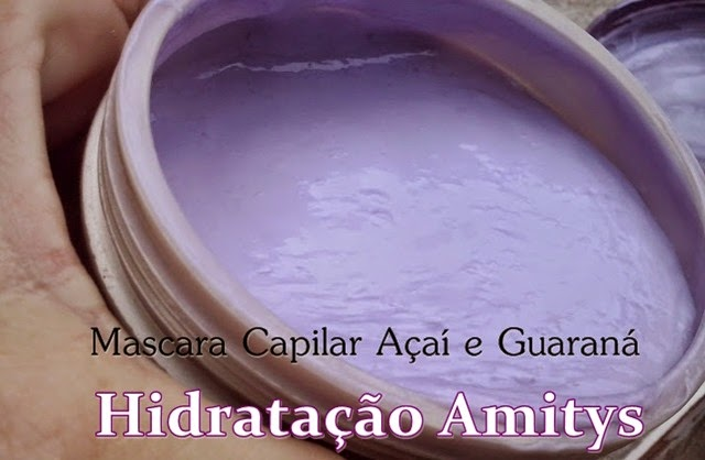 Testei Hidratação Amitys Professionnel Açaí e GuaranÁ