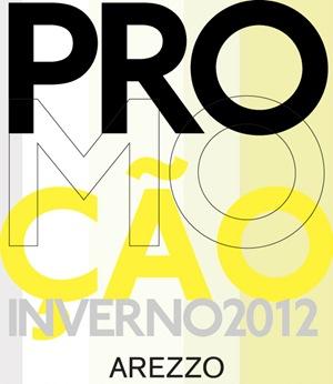 arezzo - promocao inverno 2012