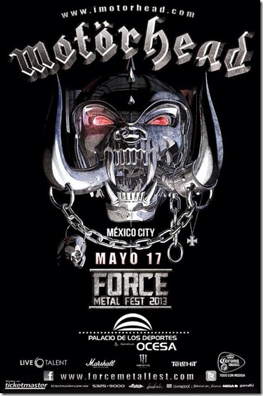 force metal fest motorhead en mexico 2013 cartele anthrax