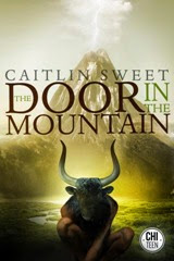 The Door in the Mountain - Caitlin Sweet