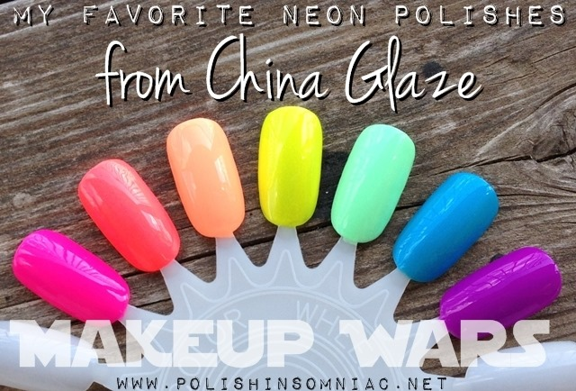 Makeup Wars - My Favorite Neon Polishes from China Glaze
