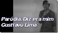 Paródia, Diz pra mim, Gustavo Lima