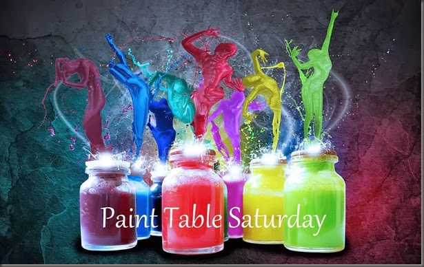 Paint Table Saturday