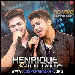 CD Henrique e Juliano - Ao Vivo Em Palmas (2013), Baixar Cds, Download, Cds Completos
